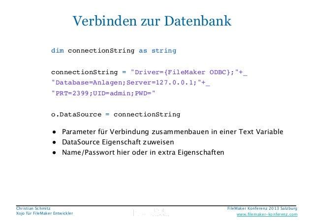 """Verbinden zur Datenbank dim connectionString as string! ! connectionString = """"Driver={FileMaker ODBC};""""+_! """"Database=Anlag..."""