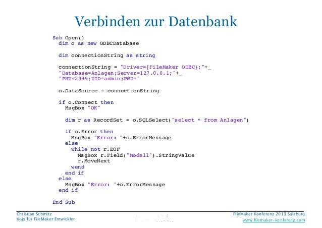 Date: Freitag, 20. September 2013 14:05:53  Verbinden zur Datenbank  Window1.Open Sub Open() dim o as new ODBCDatabase  di...