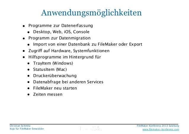 Anwendungsmöglichkeiten • Programme zur Datenerfassung • Desktop, Web, iOS, Console • Programm zur Datenmigration • Import...