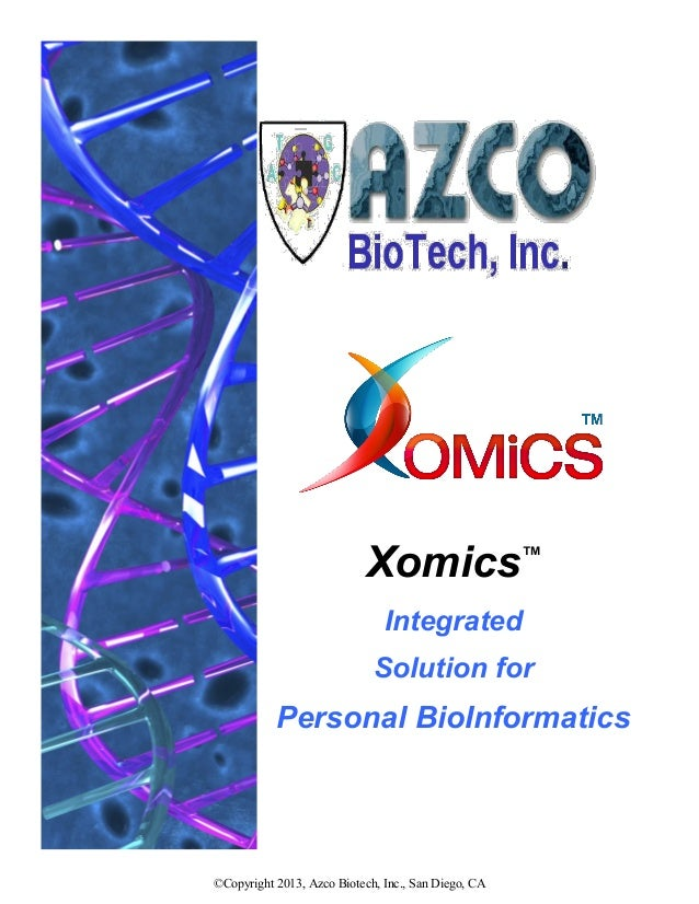 Xomics™                               Integrated                             Solution for           Personal BioInformatic...