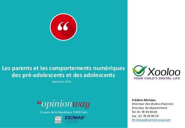 15 place de la République 75003 Paris À : De : Les parents et les comportements numériques des pré-adolescents et des adol...