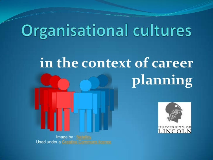 in the context of career               planning         Image by : NetalloyUsed under a Creative Commons licence