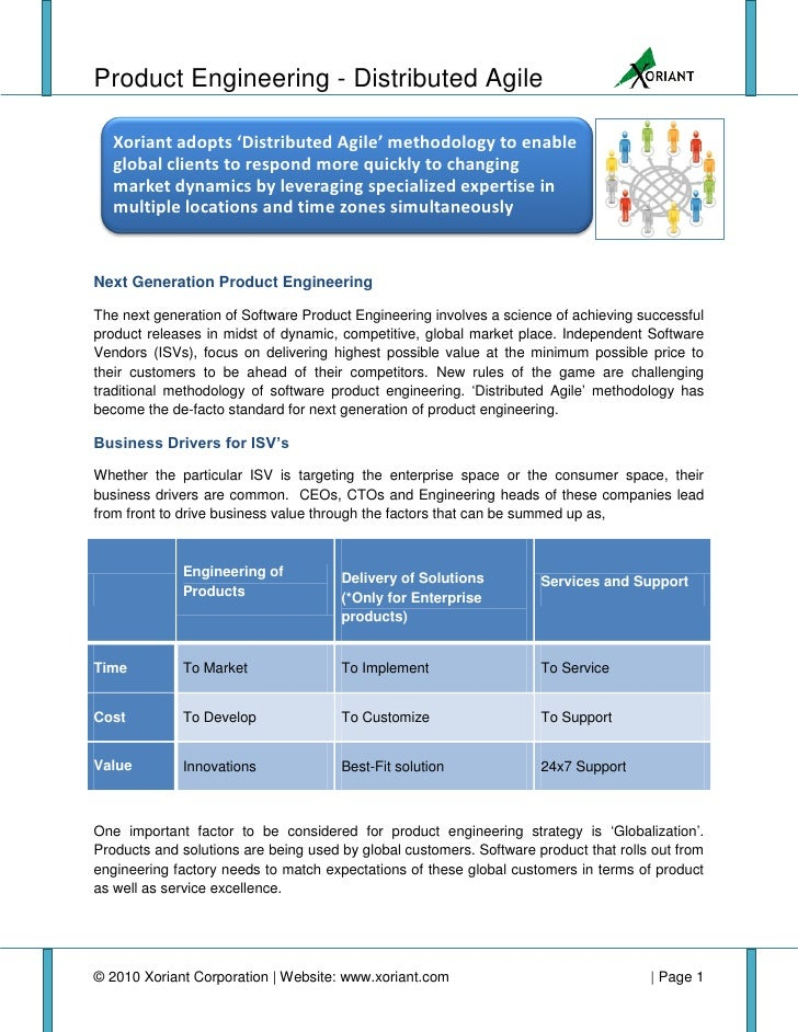 Product Engineering - Distributed Agile     Xoriant adopts 'Distributed Agile' methodology to enable    global clients to ...