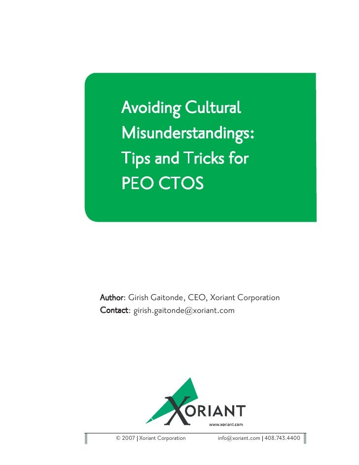 Avoiding Cultural      Misunderstandings:      Tips and Tricks for      PEO CTOS     Author: Girish Gaitonde, CEO, Xoriant...