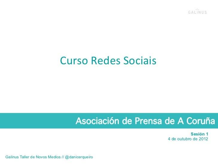 Curso Redes Sociais                                        Asociación de Prensa de A Coruña!                      ...