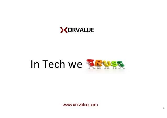 ORVALUE   In  Tech  we   www.xorvalue.com 1