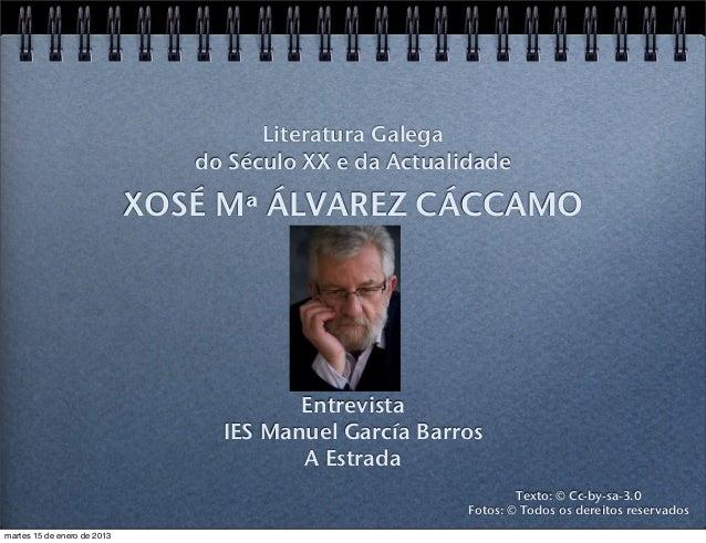 Literatura Galega                                do Século XX e da Actualidade                             XOSÉ Mª ÁLVAREZ...