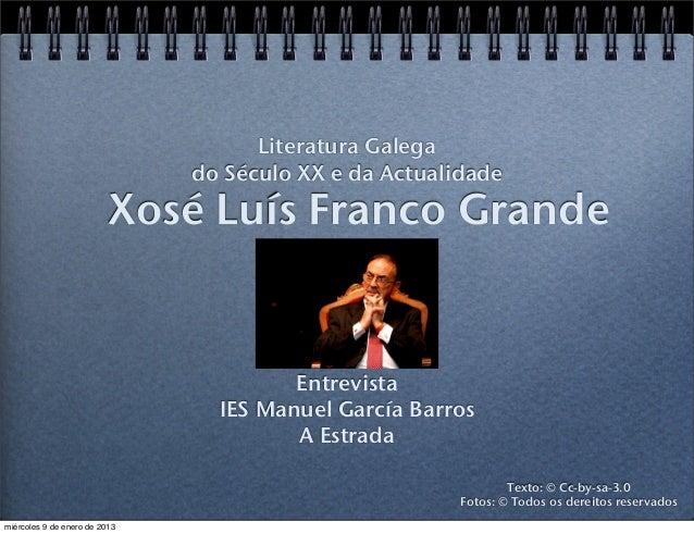 Literatura Galega                               do Século XX e da Actualidade                          Xosé Luís Franco Gr...
