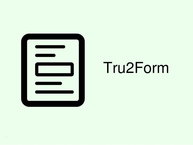 Tru2Form