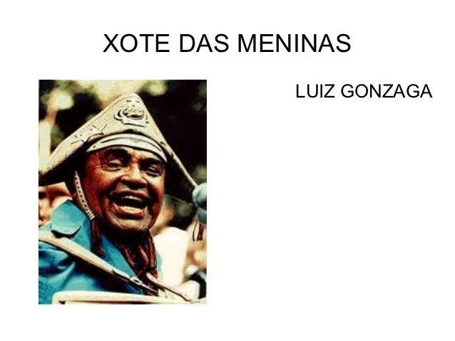 XOTE DAS MENINAS            LUIZ GONZAGA