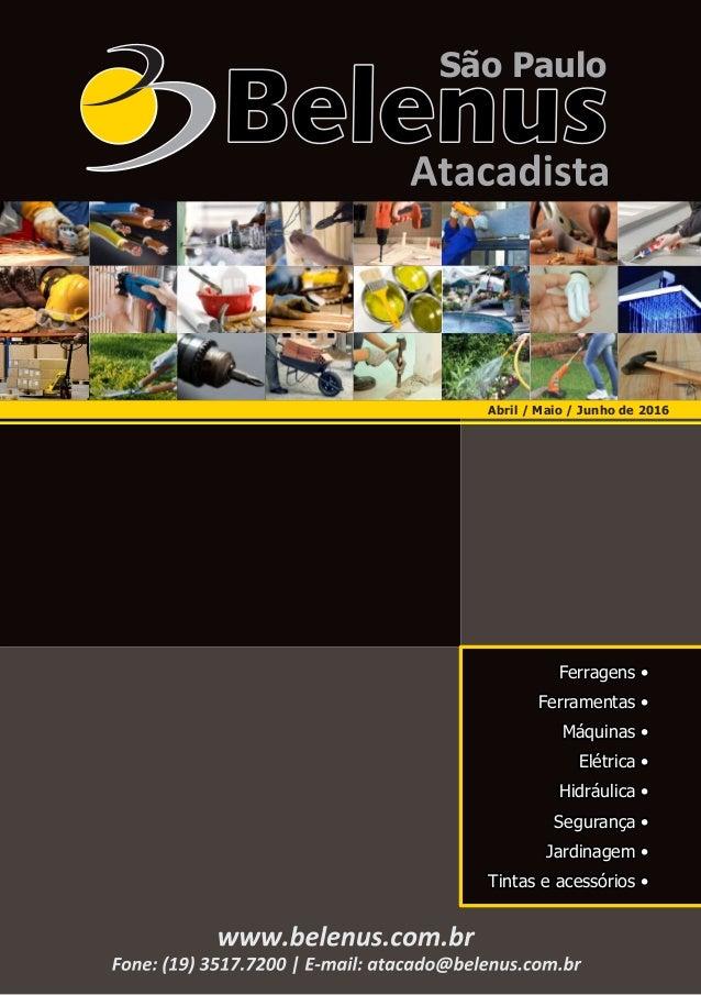 Ferragens • Ferramentas • Máquinas • Elétrica • Hidráulica • Segurança • Jardinagem • Tintas e acessórios • São Paulo Abri...