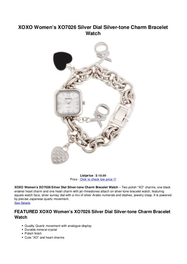 XOXO Women's XO7026 Silver Dial Silver-tone Charm BraceletWatchListprice : $ 19.99Price : Click to check low price !!!XOXO...