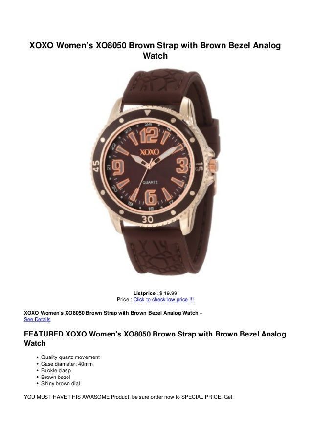 XOXO Women's XO8050 Brown Strap with Brown Bezel AnalogWatchListprice : $ 19.99Price : Click to check low price !!!XOXO Wo...