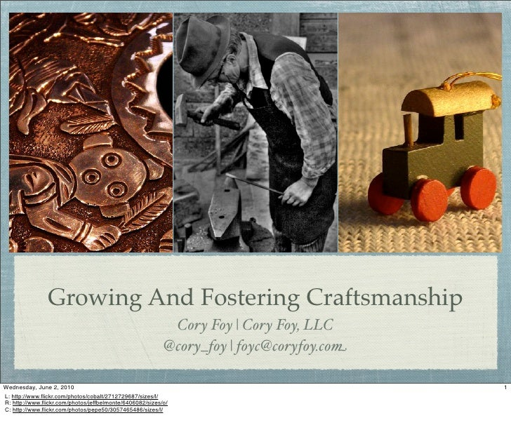 Growing And Fostering Craftsmanship                                                             Cory Foy | Cory Foy, LLC  ...