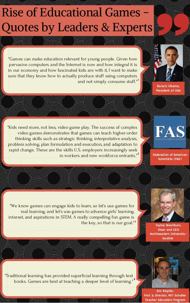Rise Of Educational Games Quotes By Leaders And Experts