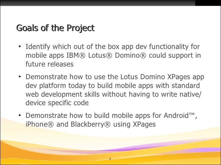 Mobile Controls for IBM Lotus Domino XPages on OpenNTF 09/10 Slide 3