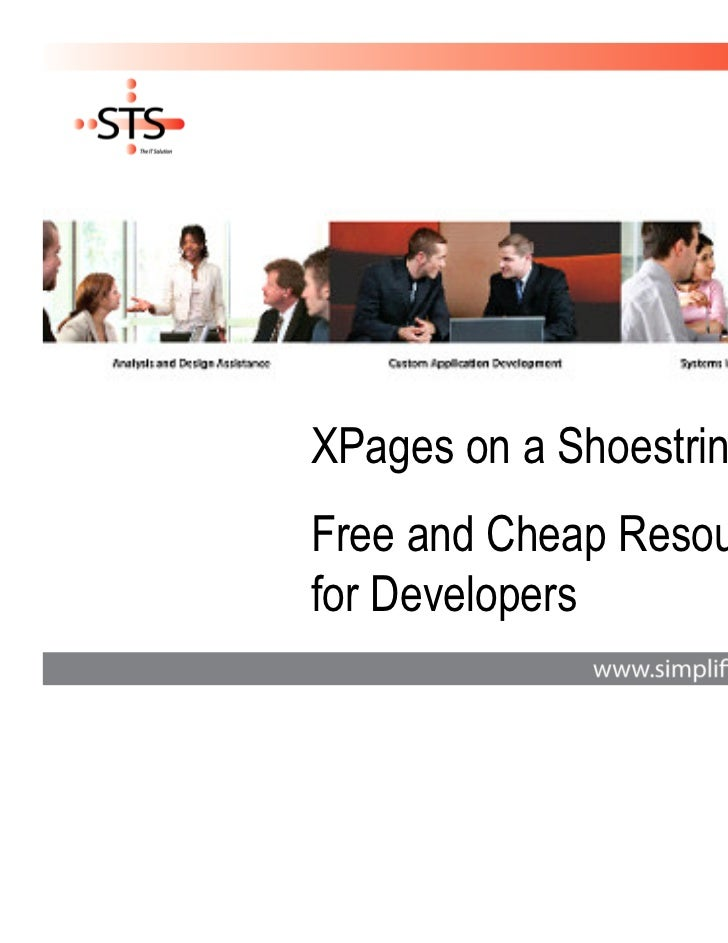 XPages on a Shoestring -Free and Cheap Resourcesfor Developers
