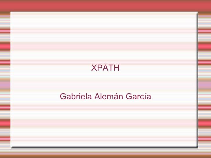 XPATHGabriela Alemán García