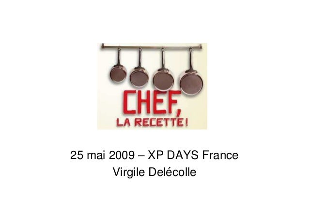 25 mai 2009 – XP DAYS France Virgile Delécolle