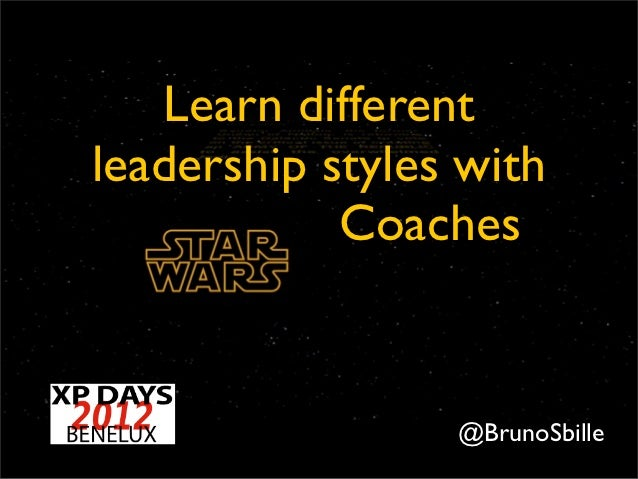 Learn different leadership styles with Star Wars Coaches Slide 2