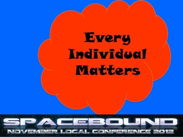 EveryIndividual Matters