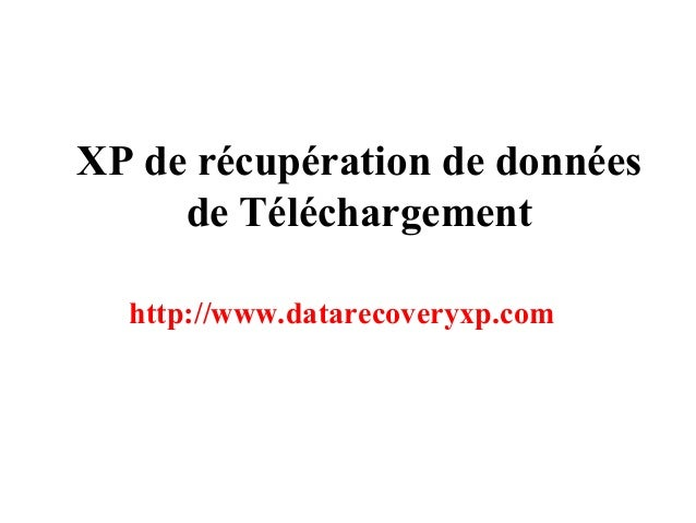 XP de récupération de données de Téléchargement http://www.datarecoveryxp.com