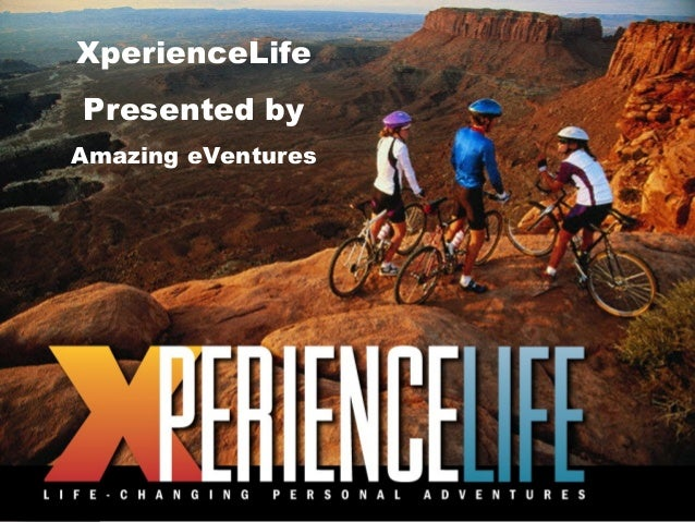 XperienceLife Presented by Amazing eVentures  1