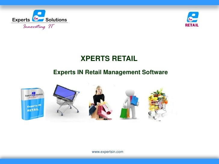 XPERTS RETAILExperts IN Retail Management Software            www.expertsin.com