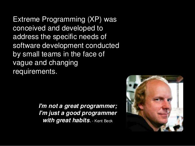 Extreme Programming (XP) for Dummies Slide 2