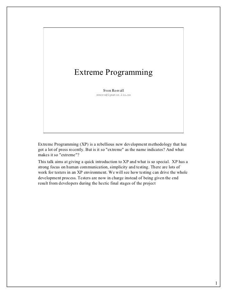 Extreme Programming                                    Sven Rosvall                                sven-e@lysator.liu.seEx...