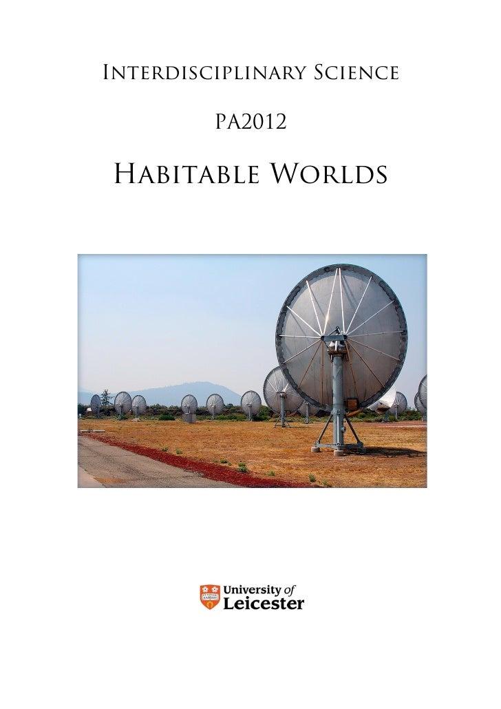 Interdisciplinary Science           PA2012  Habitable Worlds