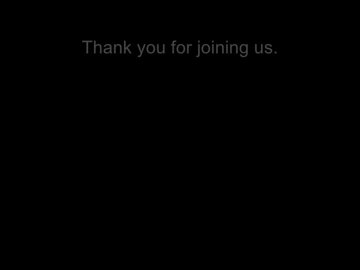 Thank you for joining us.