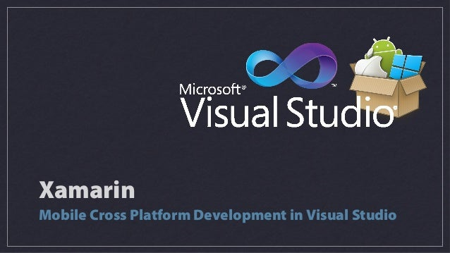 XamarinMobile Cross Platform Development in Visual Studio