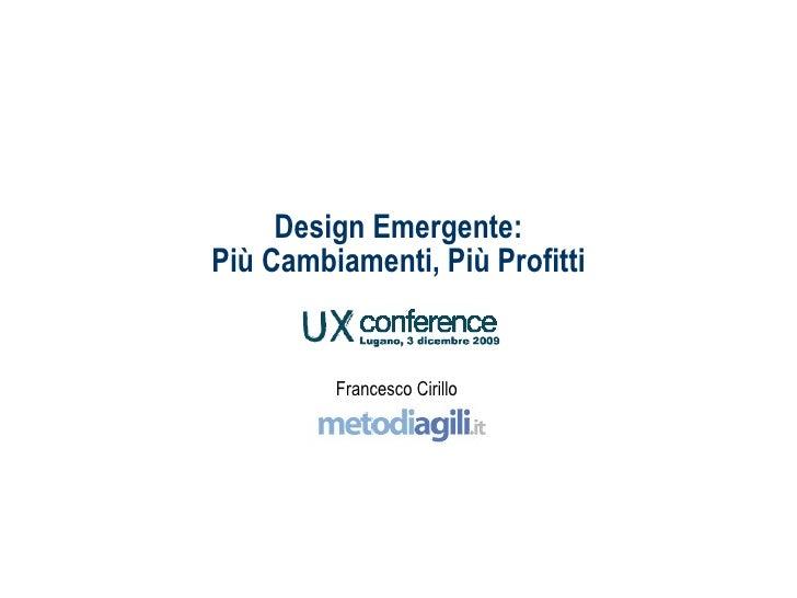 Design Emergente: Più Cambiamenti, Più Profitti