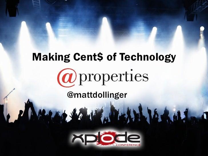 Making Cent$ of Technology @mattdollinger