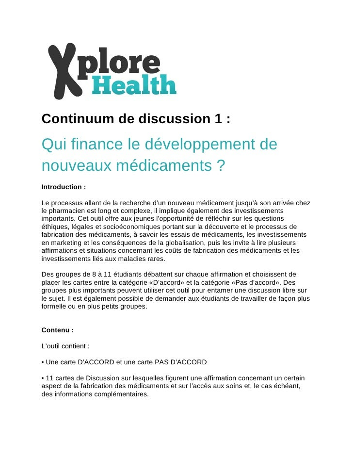 Continuum de discussion 1 : Qui finance le développement de nouveaux médicaments ?  Introduction :  Le processus allant d...