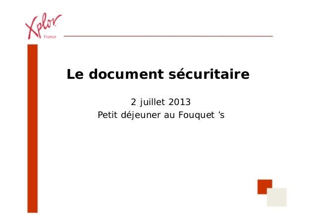 Le document sécuritaire 2 juillet 2013 Petit déjeuner au Fouquet 's