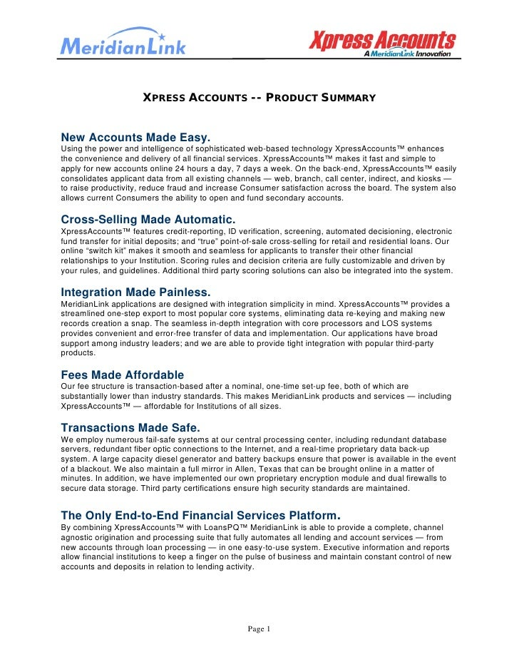 XPRESS ACCOUNTS -- PRODUCT SUMMARY   New Accounts Made Easy. Using the power and intelligence of sophisticated web-based t...