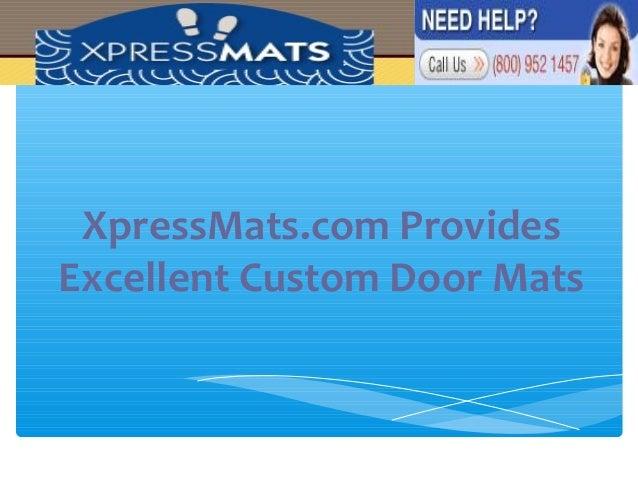 XpressMats.com Provides Excellent Custom Door Mats