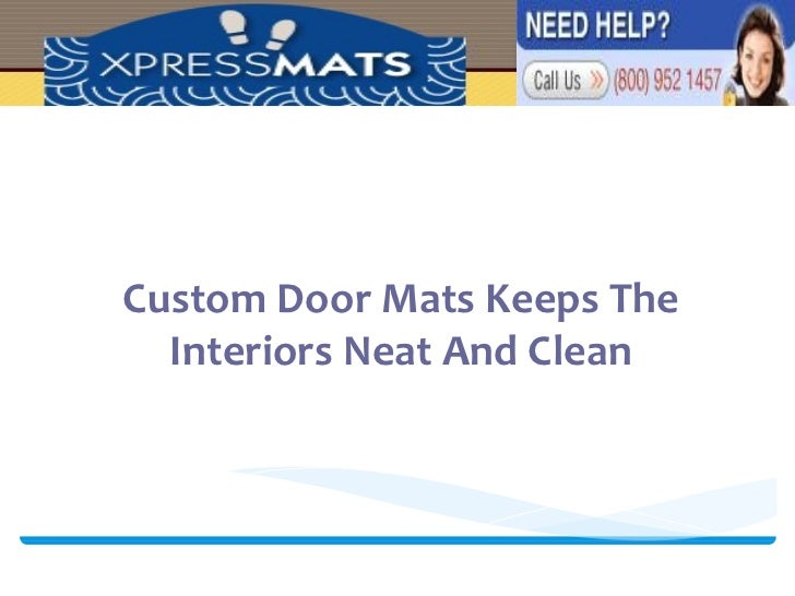 Custom Door Mats Keeps The Interiors Neat And Clean