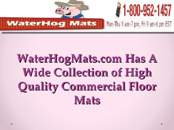 WaterHogMats.com Has A Wide Collection of High Quality Commercial Floor Mats
