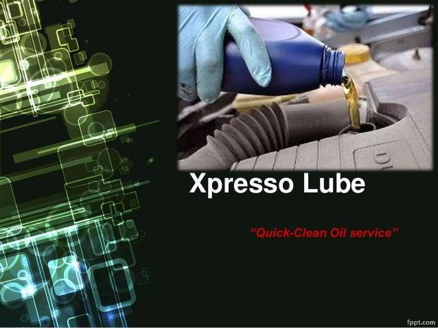 case study xpresso lube