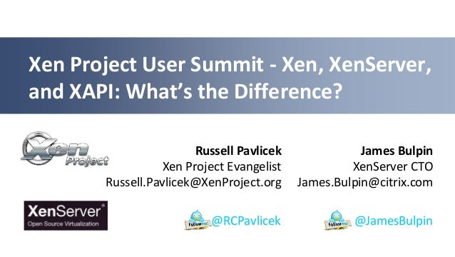 Xen, XenServer, and XAPI: What's the Difference?-XPUS13