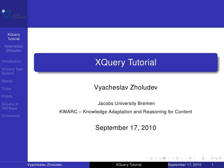 XQuery     Tutorial  Vyacheslav   Zholudev  Introduction                                               XQuery Tutorial XQu...