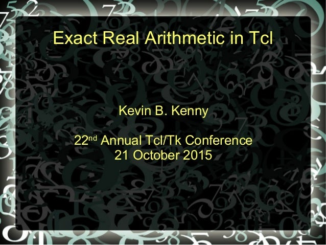Exact Real Arithmetic for Tcl