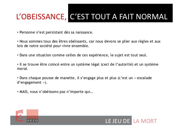 L'OBEISSANCE,  C'EST TOUT A FAIT NORMAL • Personne n'est persistant dès sa naissance.• Nous sommes tous des ...