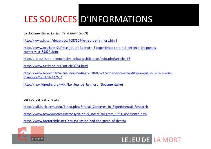 LES SOURCES  D'INFORMATIONS La documentaire: Le jeu de la mort (2009)http://www.tsr.ch/docs/doc/1087609-le-jeu-de-la...