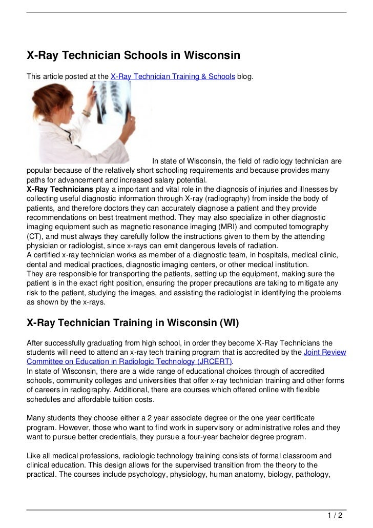 X-Ray Technician Schools in WisconsinThis article posted at the X-Ray Technician Training & Schools blog.                 ...