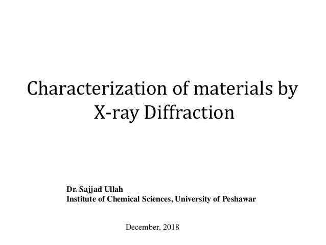 X-ray diffraction analysis for material Characterization