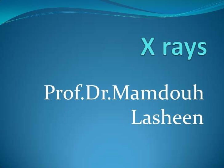 Prof.Dr.Mamdouh         Lasheen